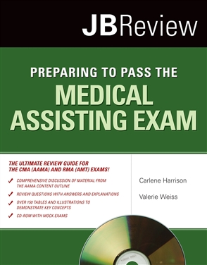 Preparing To Pass The Medical Assisting Exam - 9780763754020