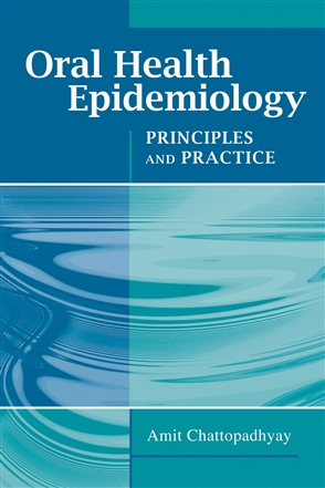 Oral Health Epidemiology: Principles And Practice - 9780763754099