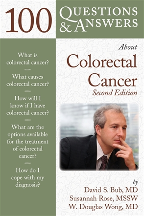 100 Questions  &  Answers About Colorectal Cancer - 9780763754419