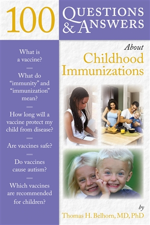 100 Questions  &  Answers About Childhood Immunizations - 9780763754976