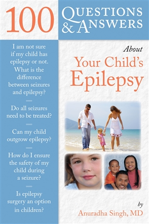 100 Questions  &  Answers About Your Child's Epilepsy - 9780763755218