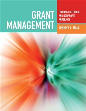 Grant Management: Funding For Public And Nonprofit Programs - 9780763755270