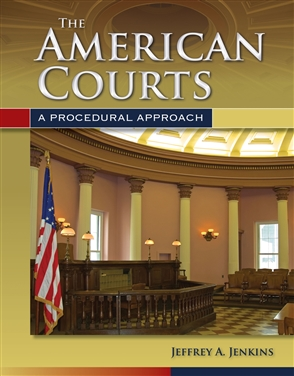 The American Courts: A Procedural Approach - 9780763755287
