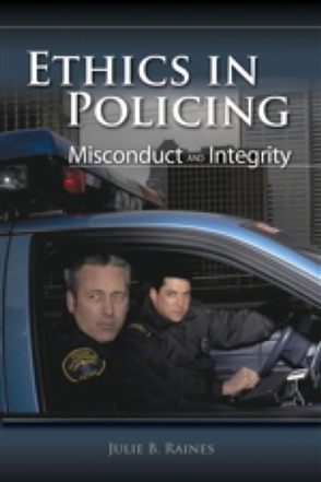 Ethics In Policing: Misconduct And Integrity - 9780763755300