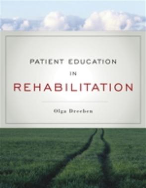 Patient Education In Rehabilitation - 9780763755447