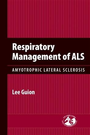 Respiratory Management Of ALS: Amyotrophic Lateral Sclerosis - 9780763755454