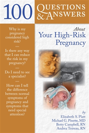 100 Questions  &  Answers About Your High-Risk Pregnancy - 9780763755737