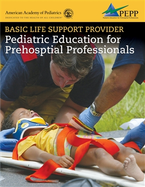 Basic Life Support Provider: Pediatric Education For Prehospital Professionals - 9780763755874