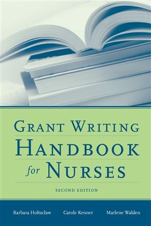 Grant Writing Handbook For Nurses - 9780763756024