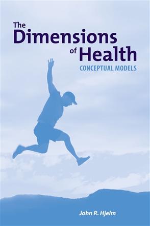 The Dimensions Of Health: Conceptual Models - 9780763756093