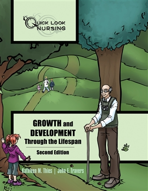 Quick Look Nursing: Growth And Development Through The Lifespan - 9780763756499