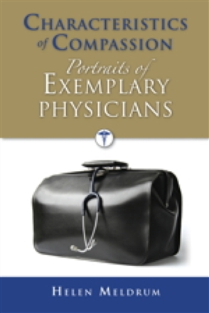 Characteristics Of Compassion: Portraits Of Exemplary Physicians - 9780763757335