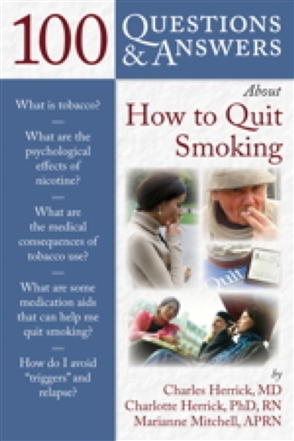 100 Questions  &  Answers About How To Quit Smoking - 9780763757410