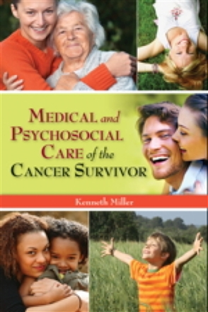 Medical And Psychosocial Care Of The Cancer Survivor - 9780763757700