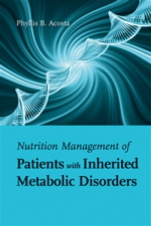 Nutrition Management Of Patients With Inherited Metabolic Disorders - 9780763757779
