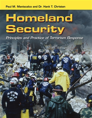 Homeland Security: Principles And Practice Of Terrorism Response - 9780763757854
