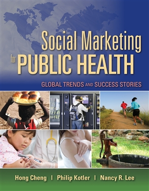 Social Marketing For Public Health: Global Trends And Success Stories - 9780763757977