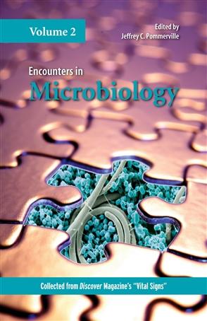 Encounters In Microbiology, Volume 2 - 9780763757991