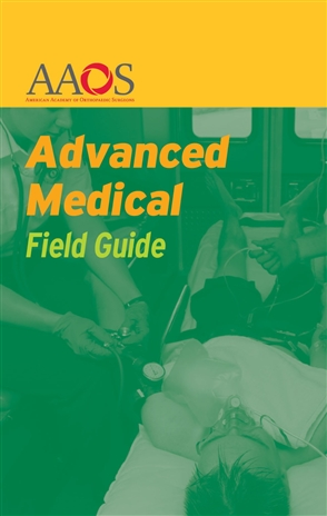 Advanced Medical Field Guide - 9780763758783