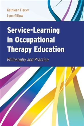 Service-Learning In Occupational Therapy Education - 9780763759582