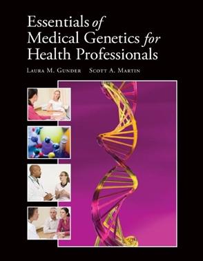 Essentials Of Medical Genetics For Health Professionals - 9780763759605