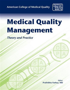 Medical Quality Management: Theory And Practice - 9780763760342