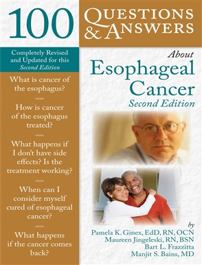 100 Questions  &  Answers About Esophageal Cancer - 9780763760526