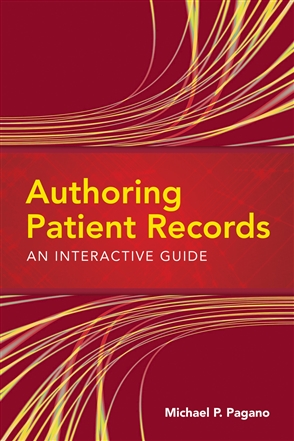 Authoring Patient Records: An Interactive Guide - 9780763763213
