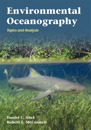 Environmental Oceanography: Topics And Analysis - 9780763763794
