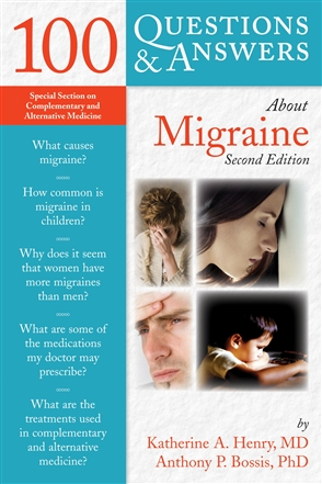 100 Questions  &  Answers About Migraine - 9780763764128