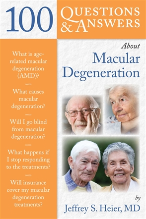 100 Questions  &  Answers About Macular Degeneration - 9780763764364