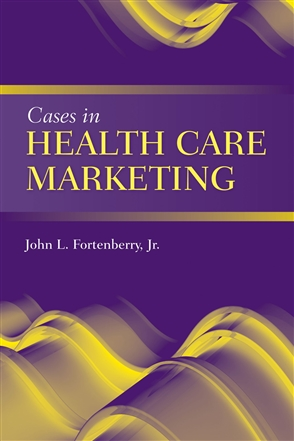 Cases In Health Care Marketing - 9780763764487