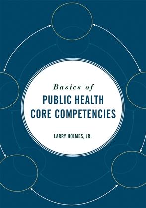 Basics Of Public Health Core Competencies - 9780763765378