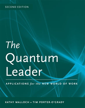 The Quantum Leader: Applications For The New World Of Work - 9780763765408