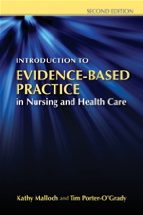 Introduction To Evidence-Based Practice In Nursing And Health Care - 9780763765422