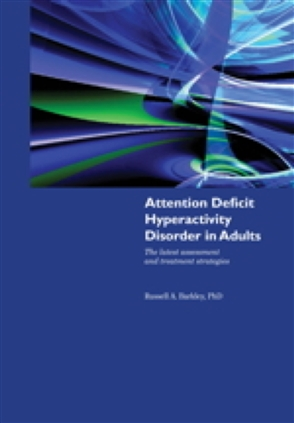 Attention Deficit Hyperactivity Disorder In Adults - 9780763765644