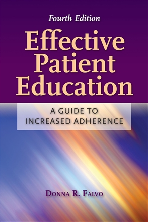 Effective Patient Education: A Guide To Increased Adherence - 9780763766252
