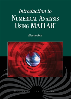 Introduction To Numerical Analysis Using MATLAB - 9780763773762