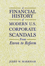 A Financial History of Modern U.S. Corporate Scandals - 9780765621108