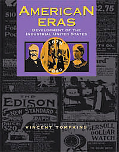 American Eras: Development of the Industrial United States (1878-1899) - 9780787614850