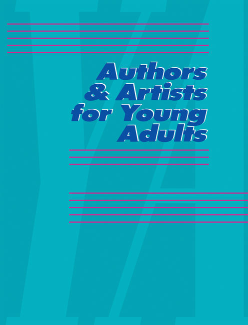 Authors & Artists for Young Adults: A Biographical Guide to Novelists, Poets, Playwrights Screenwriters, Lyricists, Illustrators, Cartoonists, Animators, & Other Creative Artists - 9780787651794