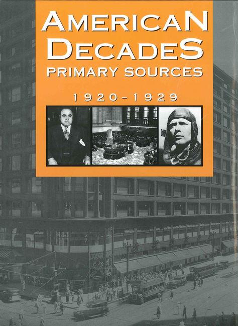 American Decades Primary Sources: 1920-1929 - 9780787665906