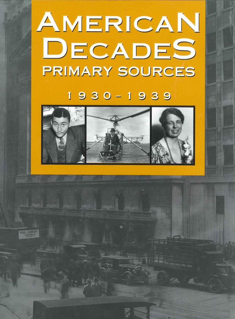 American Decades Primary Sources: 1930-1939 - 9780787665913
