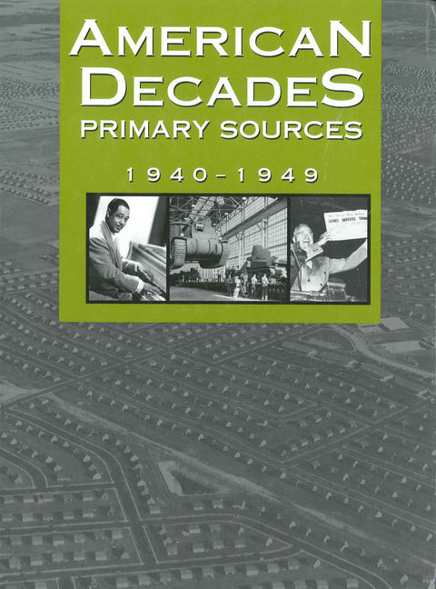 American Decades Primary Sources: 1940-1949 - 9780787665920