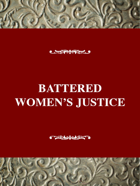 Battered Women's Justice - 9780805791501