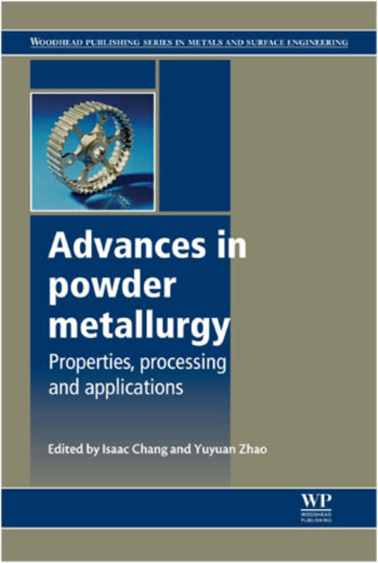 Advances in Powder Metallurgy - 9780857098900