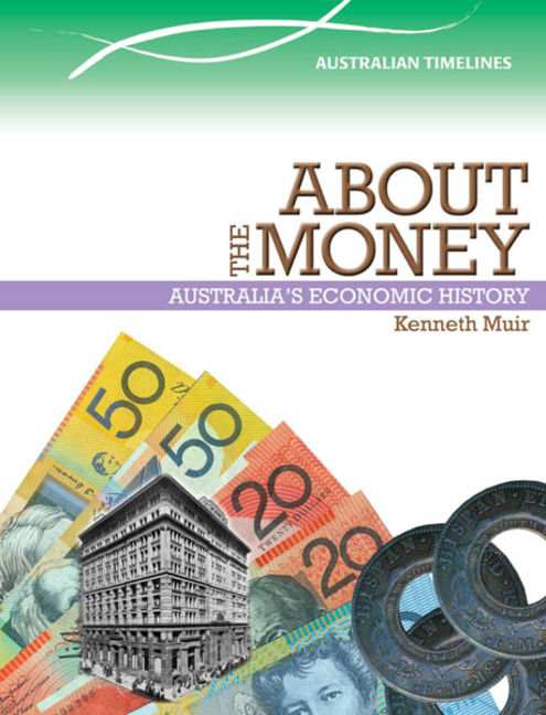 About the Money: Australia's Economic History - 9780864272744