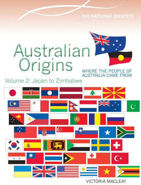 Australian Origins Volume 2: Japan to Zimbabwe - 9780864272775