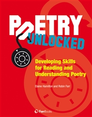 Poetry Unlocked: Developing Skills for Reading and Understanding Poetry - 9780975199688