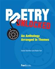 Poetry Unlocked: An Anthology Arranged in Themes - 9780975199695
